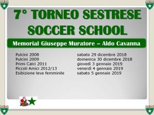7° TORNEO SESTRESE SOCCER SCHOOL MEMORIAL MURATORE E CAVANNA date